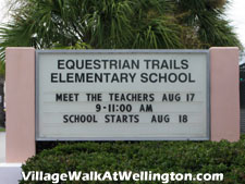 The highly-rated Equestrian Trails elementary school in Wellington FL, while not within walking distance of Village Walk, can be reached without crossing any major roads. Dropping the kids off could not be easier.